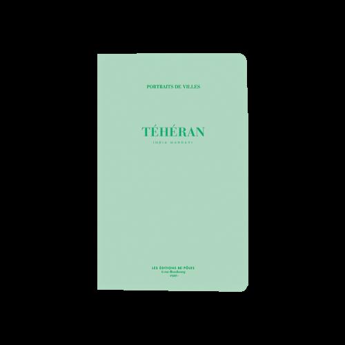 Téhéran - India Mahdavi